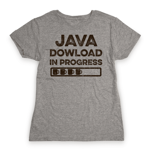 Java Download In Progress Womens T-Shirt