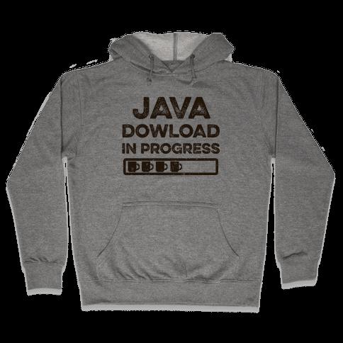 Java Download In Progress Hooded Sweatshirt