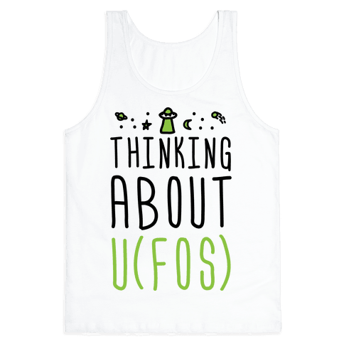 Thinking About UFOs Tank Top