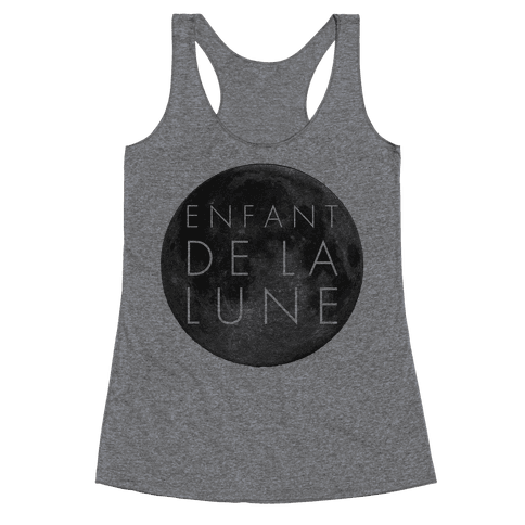 Child of the Moon French Racerback Tank Top