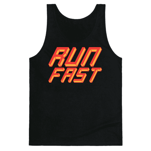 Run FAST Tank Top
