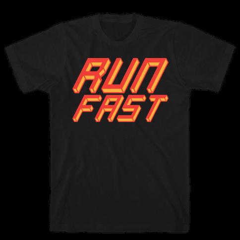 Run FAST Mens T-Shirt