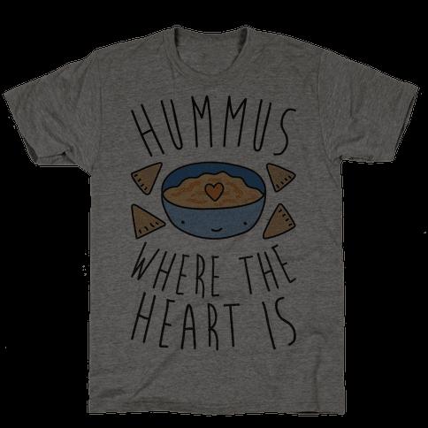 Hummus Where The Heart Is Mens T-Shirt