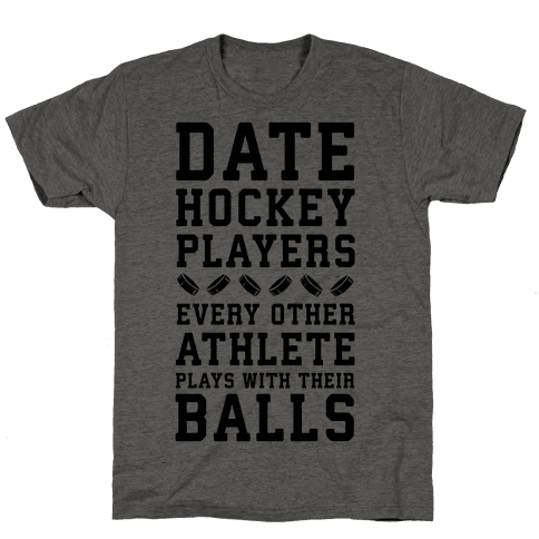 Date Hockey Players. Mens T-Shirt