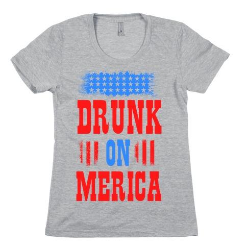 Drunk on Merica! Womens T-Shirt