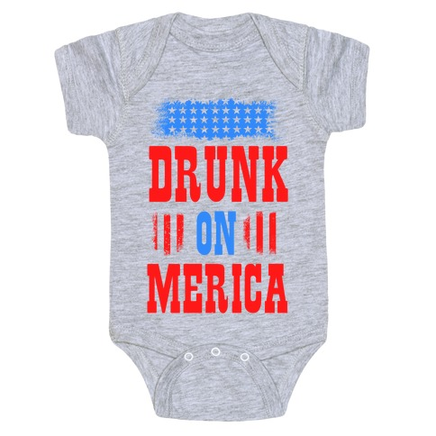 55d7ddbe Drunk on Merica! Baby One-Piece | LookHUMAN