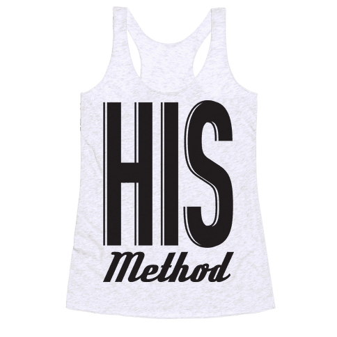 His Method Racerback Tank Top