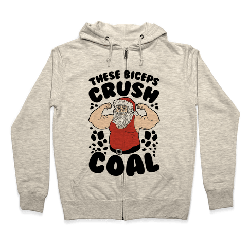 These Biceps Crush Coal Zip Hoodie