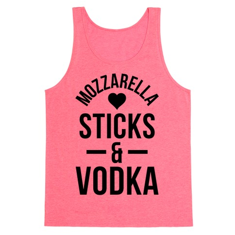 Mozzarella Sticks And Vodka Tank Top