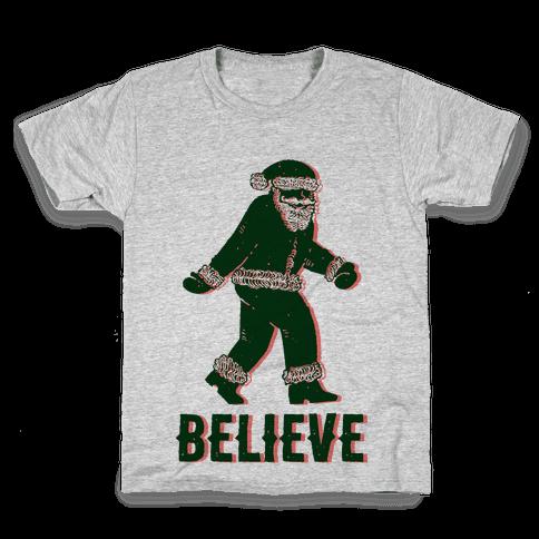 Believe Santa is Real Kids T-Shirt