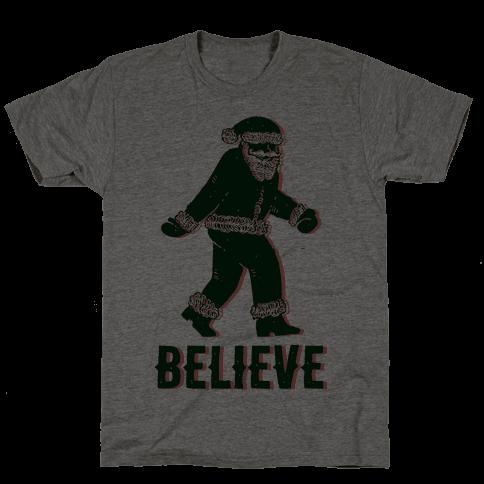 Believe Santa is Real