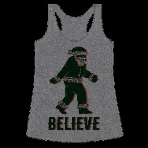 Believe Santa is Real Racerback Tank Top
