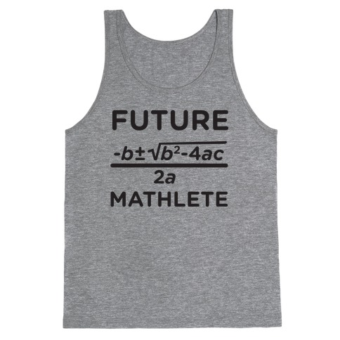 Mathlete of Tomorrow Tank Top