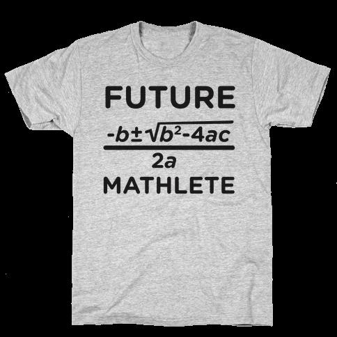 Mathlete of Tomorrow Mens T-Shirt