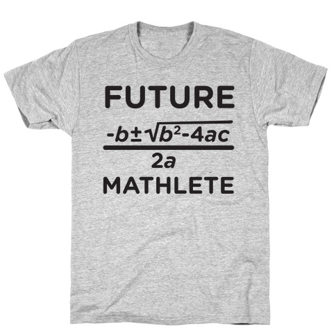Mathlete of Tomorrow T-Shirt