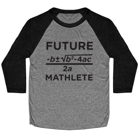 Mathlete of Tomorrow Baseball Tee