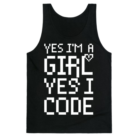 Yes I'm A Girl Yes I Code Tank Top