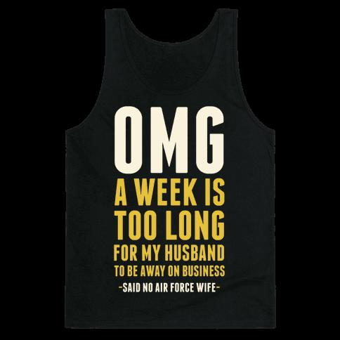 OMG Said No Air Force Wife Tank Top