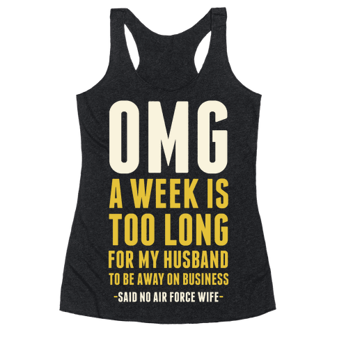 OMG Said No Air Force Wife Racerback Tank Top