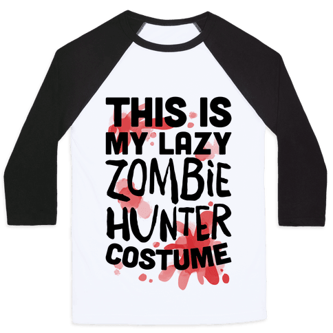 Lazy Zombie Hunter Costume Baseball Tee