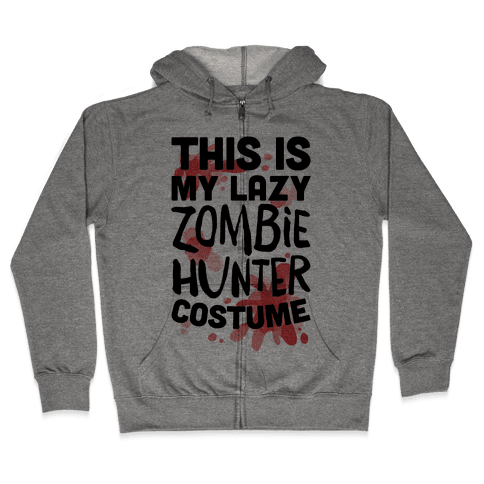 Lazy Zombie Hunter Costume Zip Hoodie