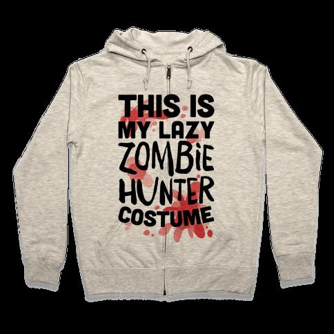 Lazy Zombie Hunter Costume Zip Hoodie
