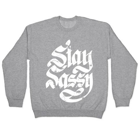 Stay Sassy Pullover