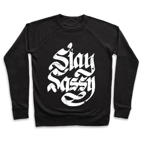 Stay Sassy Pullover