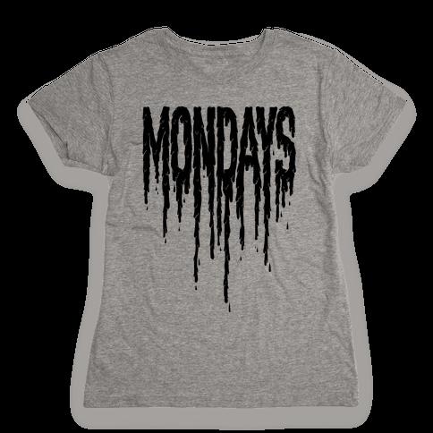 Mondays Womens T-Shirt