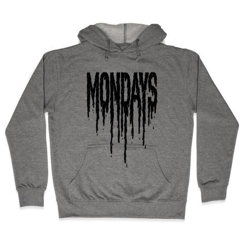 Mondays Hooded Sweatshirt