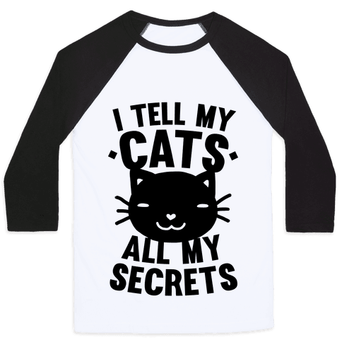 I Tell My Cats All My Secrets