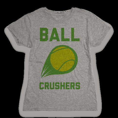 Ball Crushers Womens T-Shirt