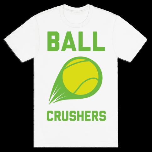 Ball Crushers Mens T-Shirt