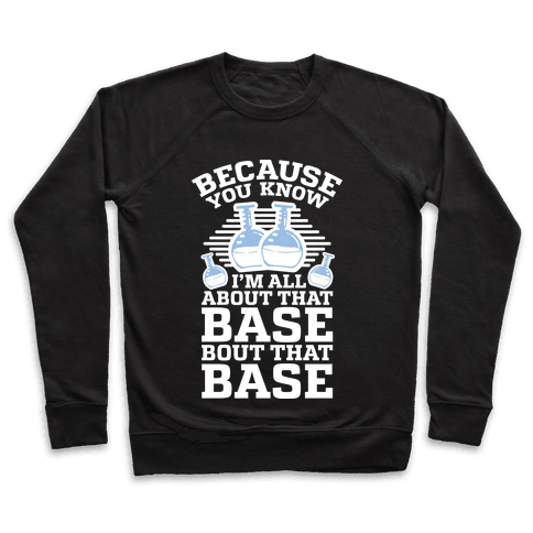 All About that Base Pullover