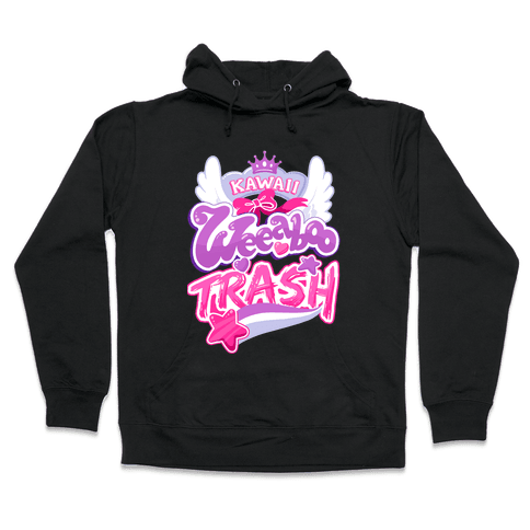 Kawaii Weeaboo Trash Anime Logo Hooded Sweatshirt