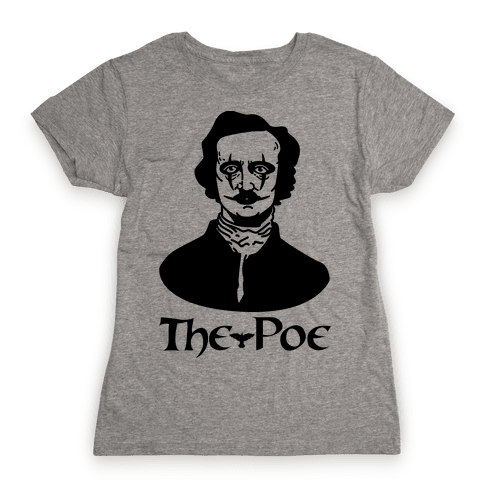 The Poe Womens T-Shirt