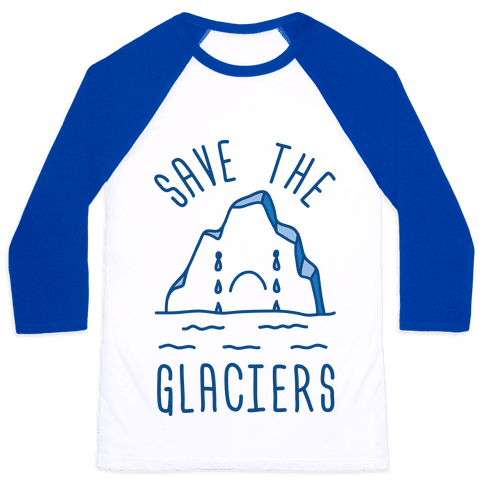Save The Glaciers Baseball Tee