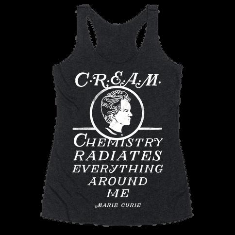 Marie Curie C.R.E.A.M. Racerback Tank Top
