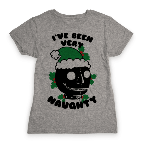 I've Been Very Naughty Womens T-Shirt