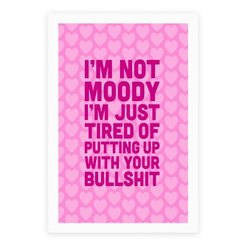 I'm Not Moody Poster