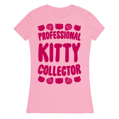 Professional Kitty Collector Womens T-Shirt