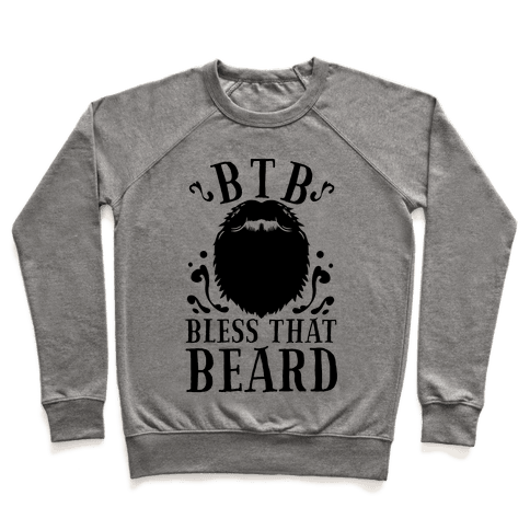 Bless That Beard Pullover
