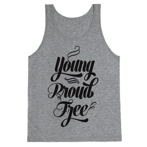 Young Proud Free Tank Top