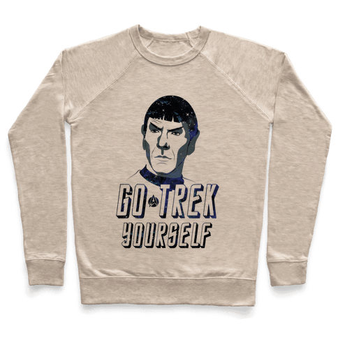 Go Trek Yourself Pullover