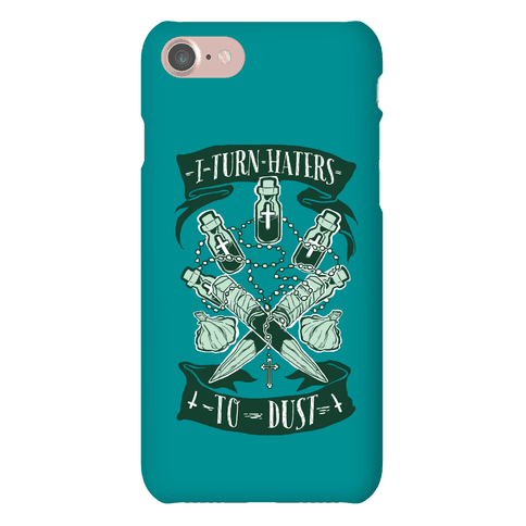 I Turn Haters To Dust Phone Case