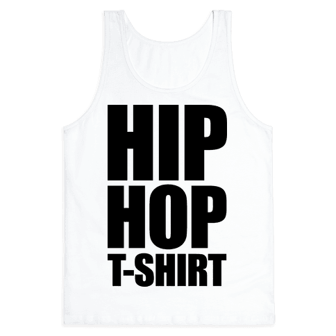 Hip Hop T-Shirt Tank Top