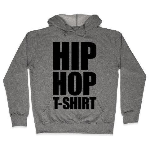 Hip Hop T-Shirt Hooded Sweatshirt