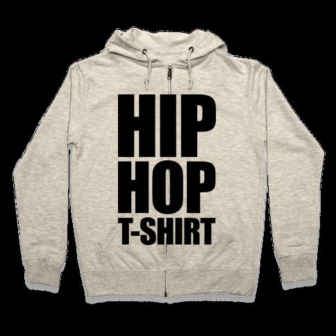 Hip Hop T-Shirt Zip Hoodie