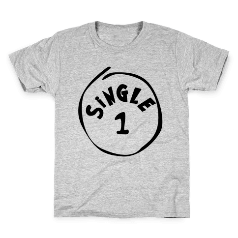 Single 1 Kids T-Shirt