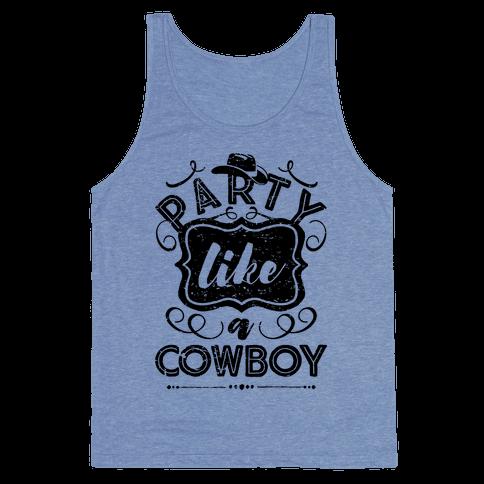 Party Like A Cowboy Tank Top
